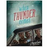 When Thunder Comes Poems For Civil Rights Leaders