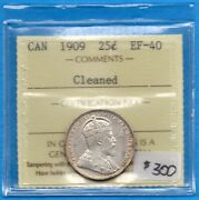 Canada 1909 25 Cents Twenty Five Cent Silver Coin - Iccs Ef-40 Cleaned