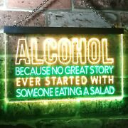 Alcohol Because No Story With Salad Bar Dual Color Led Neon Sign St6-i3413