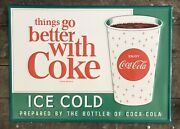 """Ice Cold Coca-cola """"things Go Better With Coke"""" Tin Metal Sign, 20"""" X 28"""""""