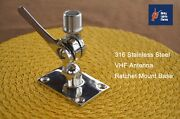 Boat Marine Vhf Antenna Adjustable Base/surface Mount 316 Stainless Dual Axis