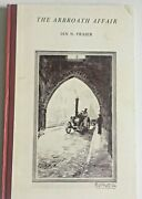 The Arbroath Affair. Vintage 1961. Signed By Ian N. Fraser, Scarce. White Pages