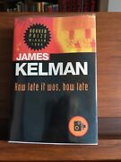 How Late It Was How Late James Kelman W.w. Norton And Company 1995 Us 1/1