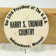 1948/1949 Truman Country Missouri Political Button 2.25 Inch Extremely Rare