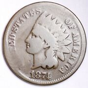1874 Indian Head Small Cent Choice Vg Free Shipping E115 T