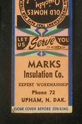 1940s Marks Insulation Co. Expert Workmanship Phone 72 Mineral Wool Upham Nd Mb