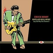 Chuck - Rock Berry And Roll Music - Rock And Roll Music-any Old Way You New Cd