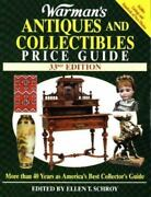New Warman's Antiques And Collectibles Price Guide By Ellen Tischbein Schroy