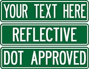 Custom Street Sign .080 Thick 2-sided Reflective Green Road Sign Dot Approved