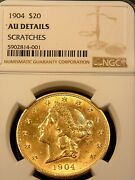 1904 Liberty Head 20 Gold Double Eagle Ngc Au Scratches Rev Super Luster G079