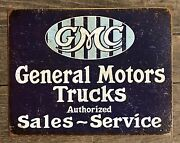 Gmc General Motors Trucks Authorized Sales And Service Vintage Tin Metal Sign