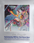 Peter Max The Enchanting New York Flower Show Poster Signed And Dated In Mark