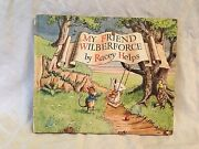 Racey Helps - My Friend Wilberforce - 1st/1st 1947 Collins Very Nice Condition