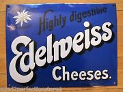 Edelweiss Cheese Sign Highly Digestible Porcelain Dairy Farm Store Shop Ad