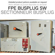 Bus Switch 400a 600v 3ph 4w Fpe Used