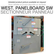 Panel Switch 400a 600v 3ps Main West Used