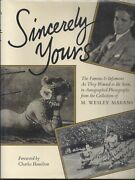 M Wesley Marans / Sincerely Yours The Famous And Infamous As They Wanted Signed