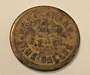 Oregon Token - Chas Frank Saloon, The Dalles, Or Lot Ad101 G.f. 25c R4