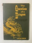 The Question Of A Dragon, Edgar Parker, Pantheon, 1964