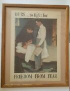 Original - 1943 Ours To Fight For Freedom From Fear Norman Rockwell Wwii Poster
