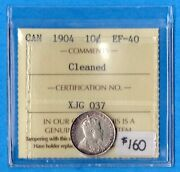Canada 1904 10 Cents Ten Cent Silver Coin - Iccs Ef-40 Cleaned