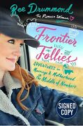 Autographed/signed Frontier Follies By Ree Drummond The Pioneer Woman Hc -new