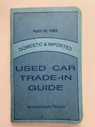 Nada Official Used Car Trade In Guide Book Cars Light Truck April 19, 1982