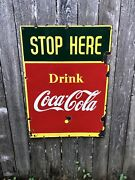 1941 Coca Cola Stop Here Sign - Porcelain And Double Sided