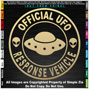 - Aliens Official Ufo Response Vehicle Round Roswell Space Area 51 Sticker Decal