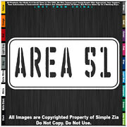 - Aliens Area 51 Horizontal Sign Believe Ufo Space Ship Sticker Decal