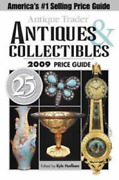 Antique Trader Antiques And Collectibles 2009 Price Guide Catalog 2008 Book