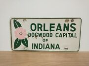1960s Indiana Orleans Dogwood Capital Metal Booster License Plate Tag Original
