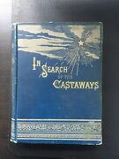 In Search Of The Castaways Jules Verne 1873 Lippincott First Edition