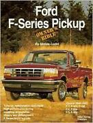 Ford F Series Pickup Owners Bible F 100 150 250 350 F-3 Manual Service Handbook