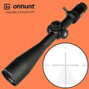 Ohhunt Guardian 6-24x50 Ffp Glass Etched Reticle First Focal Plane Rifle Scopes