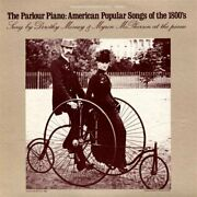 Dorothy Mesney - Parlour Piano American Popular Songs Of 1800and039s New Cd