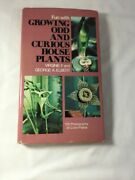 Fun With Growing Odd And Curious House Plants By Virginie Fowler George Elbert
