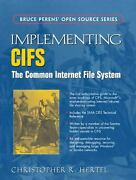 Implementing Cifs The Common Internet File System By Christopher R. Hertel