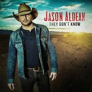 Jason Aldean - They Don't Know New Cd
