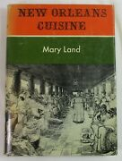 New Orleans Cuisine By Mary Land | Hc 1969 1st | A.s. Barnes Publishers