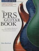 The Prs Guitar Book A Complete History Of Paul Reed Smith Guitars By Burrluc…