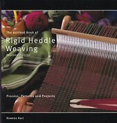 Rigid Heddle Weaving Process Patterns And Projects 2012 Tapestry Lace Shibori
