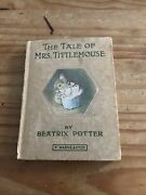 The Tale Of Mrs Tittlemouse By Beatrix Potter. 1st 1910 Collectible