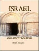 Israel- Home Away From Home By Mary Brooks