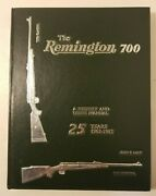 The Remington 700 A History And Users Manual 1962-1987 By John F. Lacy 1989 A