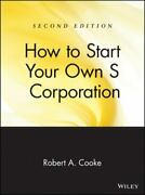 How To Start Your Own And039sand039 Corporation By Robert A. Cooke
