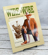 Wire To Wire The Walter Merrick Story By Frank Holmes 2001 Signed By Merrick