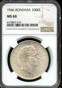 1946 100kl Ngc Ms 60mint State 60 Romania Fw70