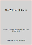 The Witches Of Karres By Schmitz, James H. Dillon, Leo, And Diane [illustrator]