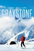 Graystone By Jerry Williams